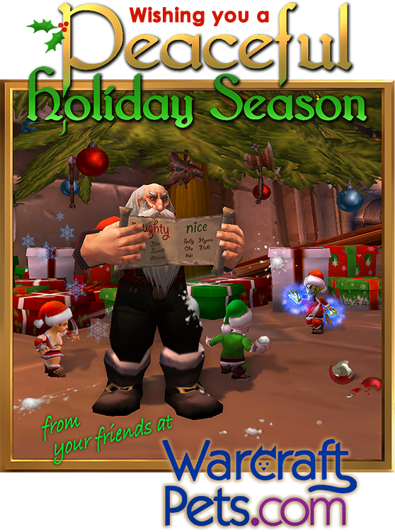 Warmest Holiday Wishes from WarcraftPets