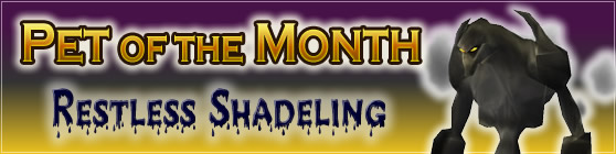 Restless Shadeling - Pet of the Month: October 2015